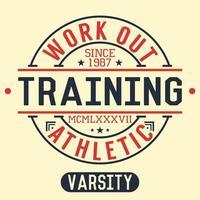 diseño de impresión de camiseta, tipografía, gráficos, entrenamiento y ejercicio, ilustración vectorial, insignia, etiqueta de aplicación vector