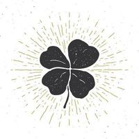 Vintage label, Hand drawn lucky four leaf clover, Happy Saint Patricks Day greeting card, grunge textured retro badge, typography design vector illustration