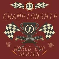 diseño de impresión de camisetas, gráficos de tipografía, campeonato de speedway word cup series vector illustration badge aplique etiqueta