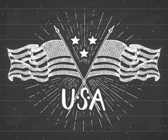 Vintage label, Hand drawn crossed USA flags, Happy Independence Day, fourth of july celebration, greeting card, grunge textured retro badge, typography design vector illustration on chalkboard.
