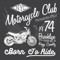 T-shirt typography design, motorcycle vector, NYC printing graphics, typographic vector illustration, New York riders graphic design for label or t-shirt print, Badge, Badge, Poster