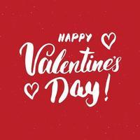 Valentines day brush lettering sign, Grunge handwritten calligraphic Phrase, vector illustration isoalted on white background