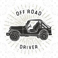 Offroad SUV car, vintage label, Hand drawn sketch, grunge textured retro badge, typography design t-shirt print, vector illustration