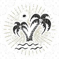 Vintage label, Hand drawn palm trees, grunge textured retro badge template, typography design vector illustration