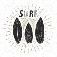 Vintage label, Hand drawn surf boards, grunge textured retro badge template, typography design vector illustration