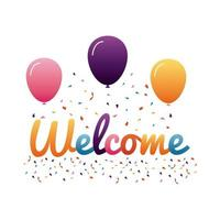 Etiqueta de bienvenida con letras con letras de colores y globos de helio. vector