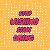 gym motivation quotes stop wishing start doing vector art in retro style