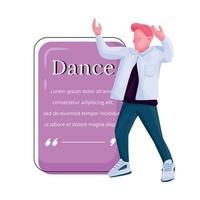 Male stylish dancer flat color vector character quote