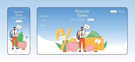 Payroll taxes adaptive landing page flat color vector template. Taxation policy mobile and PC homepage layout. Taxes types one page website UI. Workers legal obligation webpage cross platform design