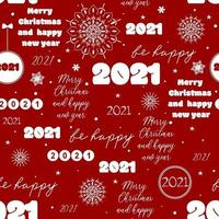 Seamless new year 2021 pattern Funny Christmas background with congratulation and snowflakes for wrapping White lettering and hand drawn snow on red background vector