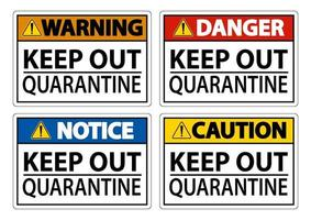 Keep Out Quarantine Sign vector