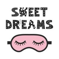 Black and white lettering Sweet dreams in doodle style on white background with pink sleep mask Vector image Decor for childrens posters postcards clothing and interior