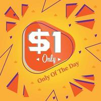 Dollar one only deal of the day promotion advertising banner vector