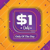 Dollar one only deal of the day promotion advertizing banner vector