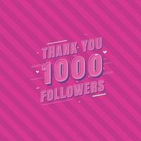 Thank you 1000 Followers celebration Greeting card for 1k social followers vector