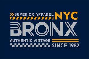 NYC Bronx Typography T shirt design vector
