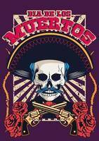 cartel del dia de los muertos con calavera de mariachi y pistolas cruzadas vector