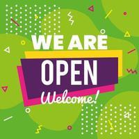 Letras de banner estamos abiertos bienvenidos sobre fondo verde vector