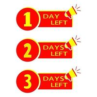One two three days left vector
