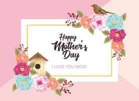 happy mothers day card with flowers and bird house square frame vector