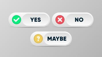 Yes no and maybe buttons Vector illustration in 3d style
