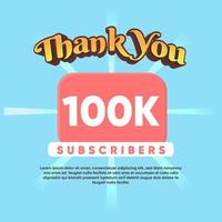 Celebrate thank you for 100K Subscribers vector