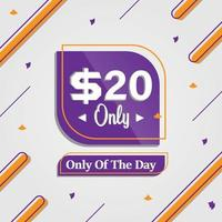 Dollars twenty only deal of the day promotion advertising banner vector