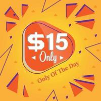 Dollar fifteen only deal of the day promotion banner or poster vector