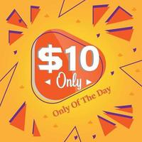 Dollar ten only deal of the day promotion banner or poster vector