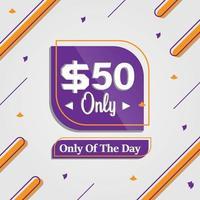 Oferta única de cincuenta dólares del día banner publicitario de promoción. vector
