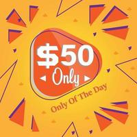 fifty Dollars only deal of the day promotion banner or poster vector