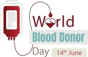 World Blood Donor Day with blood bag dripping over a heart giving it life vector