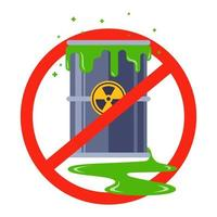 ban on nuclear waste leaking poison barrel flat vector illustration