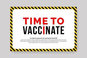 time to vaccinate covid poster vector