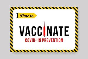 Time to vaccinate poster vector