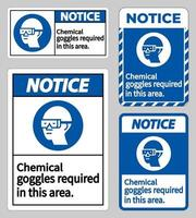 Notice Sign Chemical Goggles Required In This Area vector