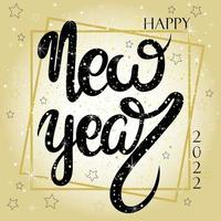 Happy new year 2022 Greeting card with lettering and sparkles vector