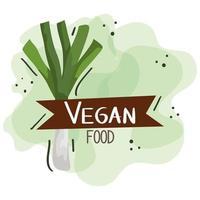 cartel de comida vegana con puerro y hojas. vector