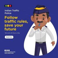 Banner design of indian traffic police following traffic rules to save your future vector