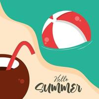 hello summer travel and vacation season coconut cocktail beach ball in sea lettering text vector