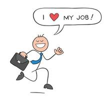 Stickman Businessman Character Happy and Running with Briefcase and Says I Love My Job Vector Cartoon Illustration