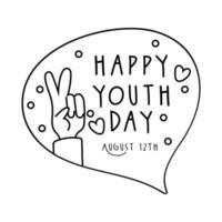 Feliz día de la juventud letras en bocadillo y estilo de línea de paz y amor de mano vector