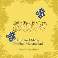 Isra and Miraj Arabic Islamic background art paper Isra and Miraj spiritual journey vector