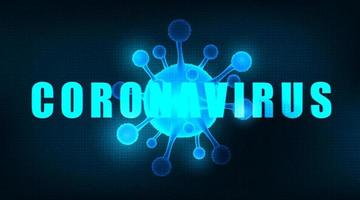 Vector Coronavirus Message on Futuristic technology background medical healthcare and microbiology concept