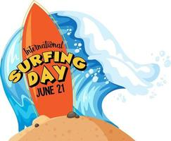 International Surfing Day banner with a surfboard in water wave isolated vector