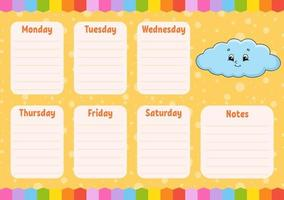 School schedule. Funny cloud. Timetable for schoolboys. Empty template. Weekly planer with notes. Isolated color vector illustration. Cartoon character.