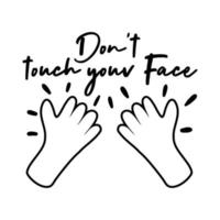 dont touch your face campaing lettering with hands line style vector