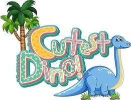 Cute Brachiosaurus Dinosaur cartoon character with cutest dino font banner vector