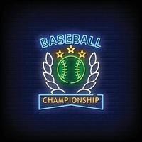 Baseball Championship Neon Signs Style Text Vector