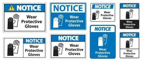 Notice Wear protective gloves sign on white background vector